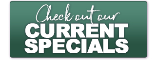 See Our Current Specials