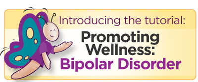 Major Update - Promoting Wellness: Bipolar Disorder